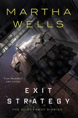 exit strategy martha wells the murderbot diaries