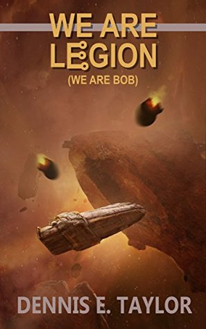 dennis e taylor we are legion we are bob sci fi book cover