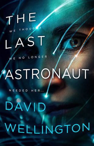 the last astronaut david wellington scifi aliens